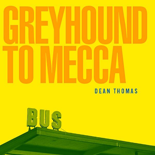 Greyhound To Mecca